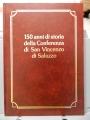 150 ANNI DI STORIA DELLA CONFERENZA DI SAN VINCENZO DI SALUZZO