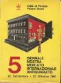 5 BIENNALE MOSTRA MERCATO INTERNAZIONALE ANTIQUARIATO