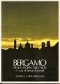 BERGAMO. Nella storia - nell'arte
