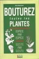 BOUTUREZ TOUTES LES PLANTES