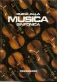 BREVE STORIA DELLA MUSICA SINFONICA