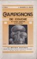 CHAMPIGNONS DE COUCHE