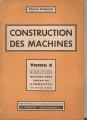 CONSTRUCTION DES MACHINES. Tome 2