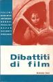 DIBATTITI DI FILM