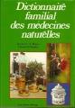DICTIONNAIRE FAMILIAL DES MEDECINES NATURELLES