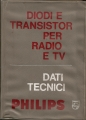 DIODI E TRANSISTOR PER RADIO E TV (Philips 1966)