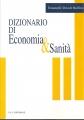 DIZIONARIO DI ECONOMIA & SANITà