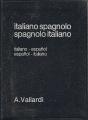 """DIZIONARIO """"ITALIANO SPAGNOLO / SPAGNOLO ITALIANO"""
