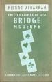 ENCYCLOPEDIE DU BRIDGE MODERNE