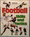 FOOTBALL. Skills and tactics