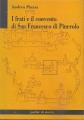 I FRATI E IL CONVENTO DI SAN FRANCESCO DI PINEROLO (1248-1400)