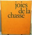 JOIES DE LA CHASSE