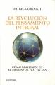 LA REVOLUCION DEL PENAMIENTO INTEGRAL