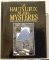 LES HAUTS LIEUX ET LEURS MYSTERES