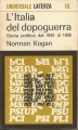 L'ITALIA DEL DOPOGUERRA. Storia politica dal 1945 al 1966