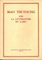 MAO TSE-TOUNG SUR LA LITTERATURE ET L'ART