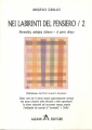 NEI LABIRINTI DEL PENSIERO / 2