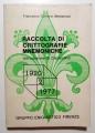 RACCOLTA DI CRITTOGRAFIE MNEMONICHE. 2: 1920 - 1977