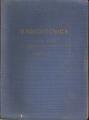 RADIOTECNICA. Volume Primo: Elementi propedeutici
