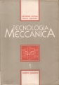 TECNOLOGIA MECCANICA vol. I