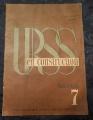 """""""URSS EN CONSTRUCTION"""" REVUE / N. 7  JUILLET 1932"""